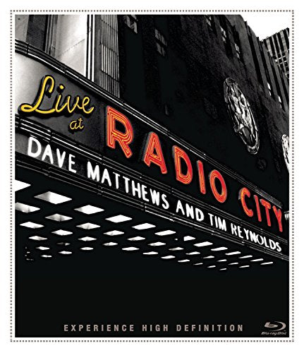 Dave Matthews  Tim Reynolds Live At Radio City Music Hall