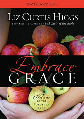 Embrace Grace Welcome To The Forgiven Life