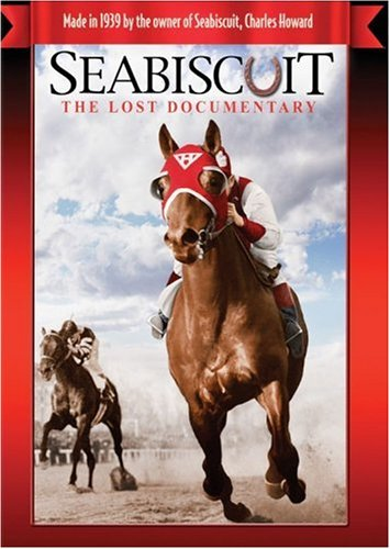 Seabiscuit - The Lost Documentary
