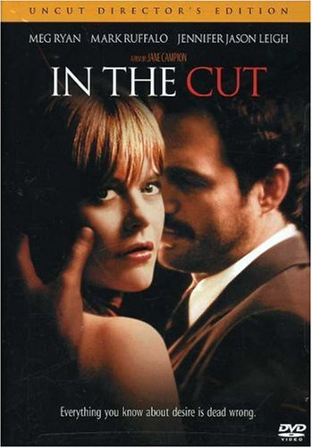 In The Cut Unrated Directors Cut