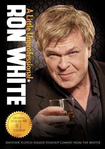 Ron White A Little Unprofessional