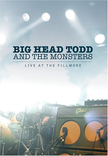 Big Head Todd The Monsters Live At The Fillmore