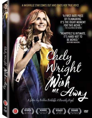 Chely Wright Wish Me Away