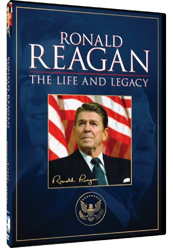 Ronald Reagan The Life And Legacy