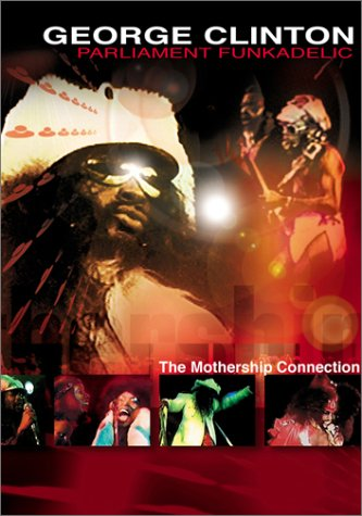 George Clinton Parliament Funkadelic Mothership Connection