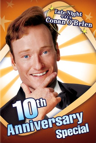 Late Night With Conan Obrien 10Th Anniversary Special