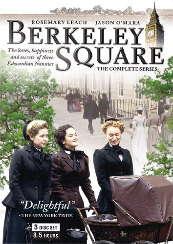 Berkeley Square The Complete Series