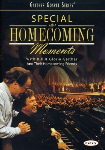 Bill And Gloria Gaither Special Homecoming Moments