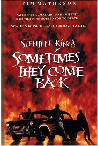 Stephen Kings Sometimes They Come Back