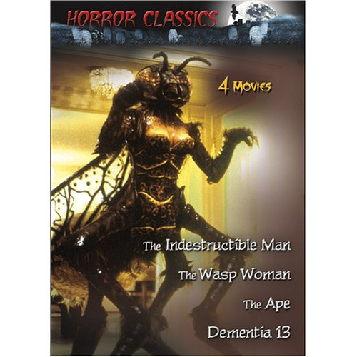 Horror Classics, Vol. 3 The Wasp Woman / The Indestructible Man / The Ape / Dementia 13