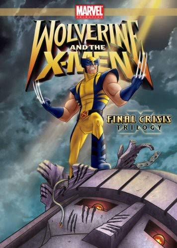 Wolverine And The X-Men Final Crisis Trilogy