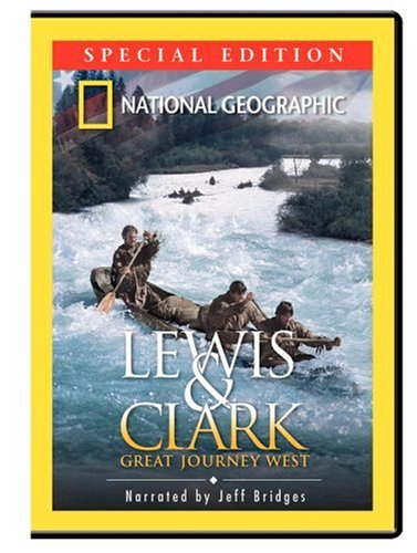 National Geographic Lewis Clark Great Journey West Special Edition
