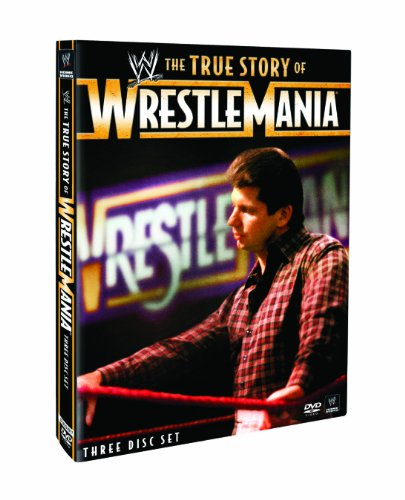Wwe The True Story Of Wrestlemania