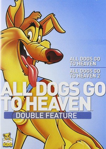 All Dogs Go To Heaven 1 All Dogs Go To Heaven 2