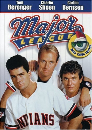 Major League Wild Thing Edition