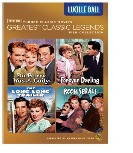 Tcm Greatest Classic Legends Film Collection Lucille Ball The Long Long Trailer Forever Darling Room Service Du Barry Was A Lady