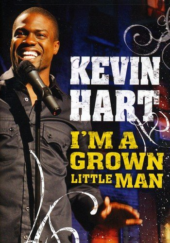 Kevin Hart Im A Grown Little Man