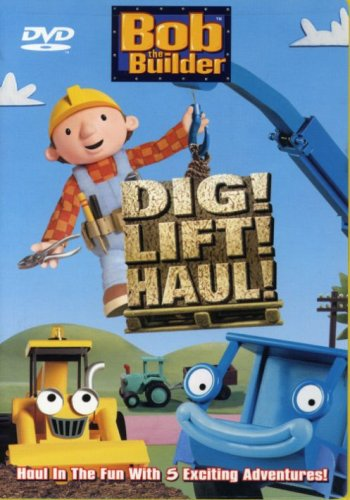 Bob The Builder Dig Lift Haul