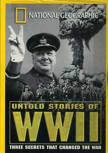 National Geographics Untold Stories Of Wwii