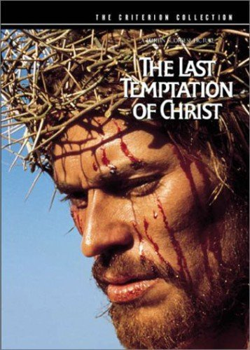 The Last Temptation Of Christ The Criterion Collection