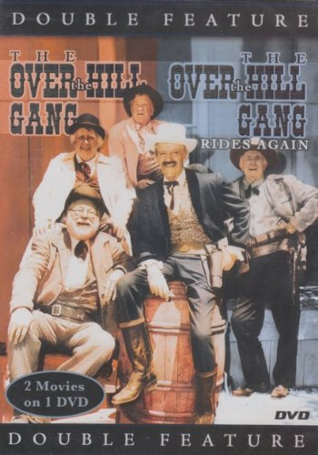 The Over The Hill Gang / The Over The Hill Gang Rides Again