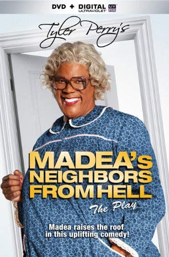Tyler Perry's Madea's Neighbors From Hell Play