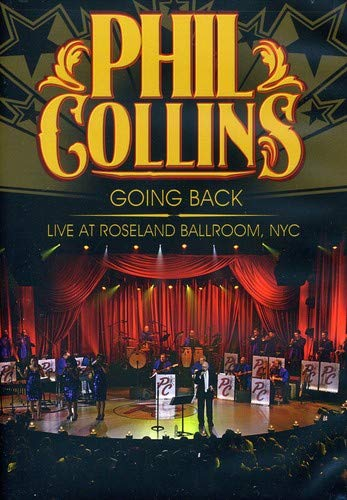 Phil Collins- Going Back Live At Roseland Ballroom Nyc
