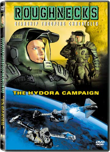 Roughnecks The Starship Troopers Chronicles The Hydora Campaign
