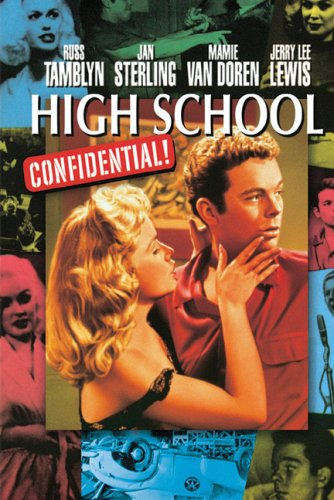 High School Confidential! Aka Young Hellions