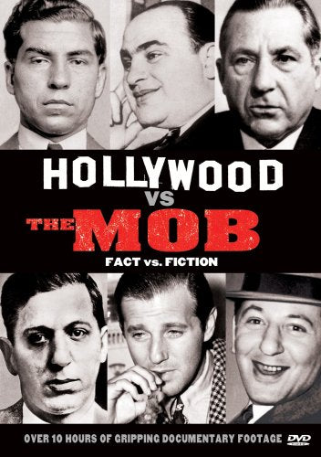 Hollywood Vs The Mob Fact Vs Fiction