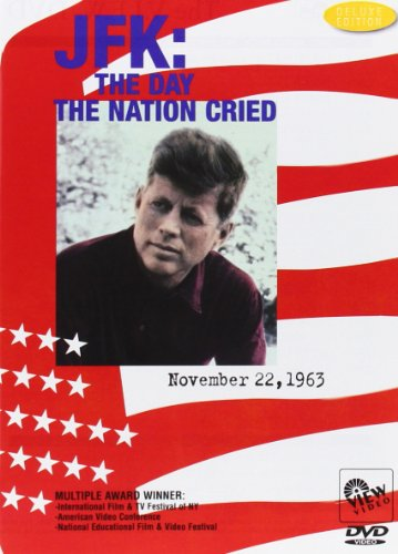 Jfk The Day The Nation Cried
