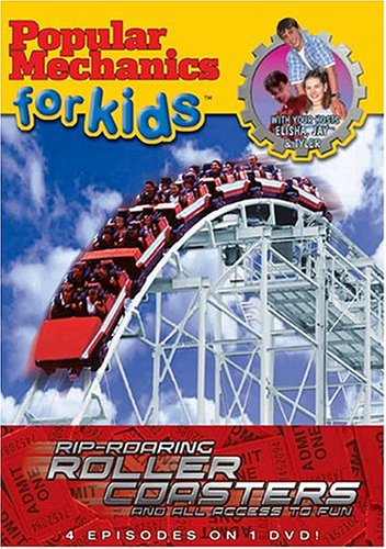 Popular Mechanics For Kids Rip-Roaring Roller Coasters And All Access To Fun