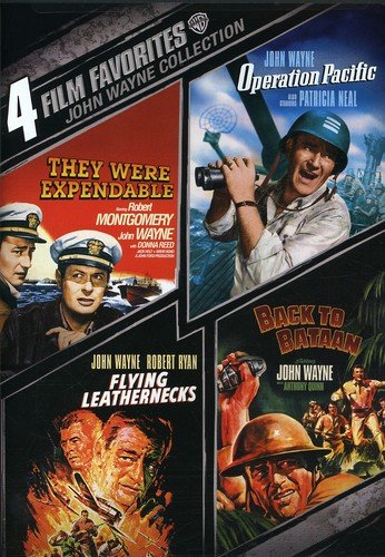 4 Film Favorites: John Wayne Collection (Back To Bataan / Flying Leathernecks / Operation Pacific / They Were Expendable)