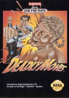 Deadly Moves - Sega Genesis