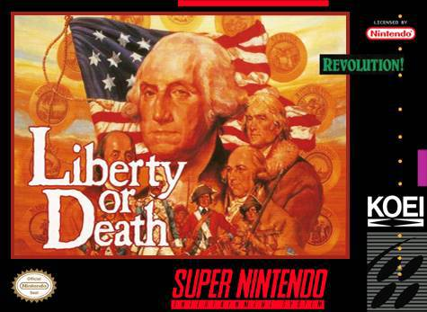 Liberty or Death - Super Nintendo Entertainment System