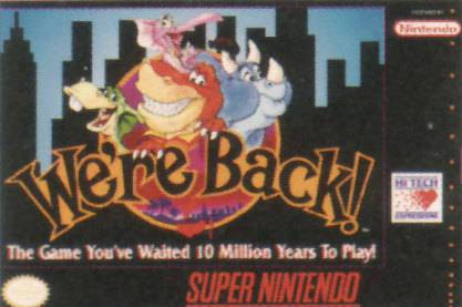 Were Back! A Dinosaurs Story - Super Nintendo Entertainment System