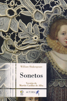 Sonetos de William Shakespeare - Versión de Martín Casillas de Alba