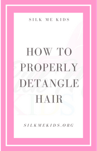 HOW TO PROPERLY DETANGLE HAIR EBOOK