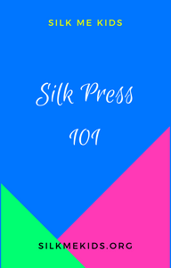 SILK PRESS 101 EBOOK