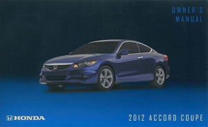 2012 Honda Accord 2 Door Coupe Owner's Manual Guide Book [Paperback] Honda Acura Automotive
