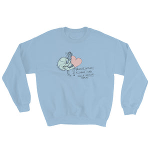 """ Strong Mind Fragile Heart "" Sweatshirt"