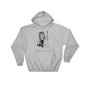 """ My pussy Has 9 Lives ""  Unisex Hooded Sweatshirt"