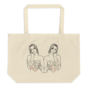 """ I'm Sorry ""  Large organic tote bag"