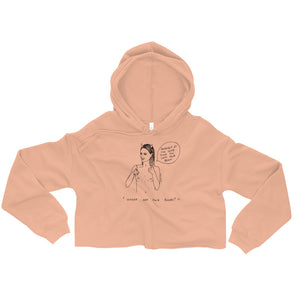 """ Where Are Your Boobs ? "" Same Place You Left Your Brain ""  Crop Hoodie"
