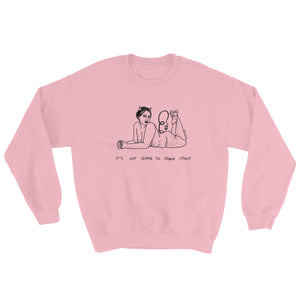 """ It's Not Going To Spank Itself ""  Unisex Sweatshirt"