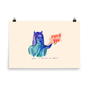 """ Magic Fuck You ""  Print / Poster"
