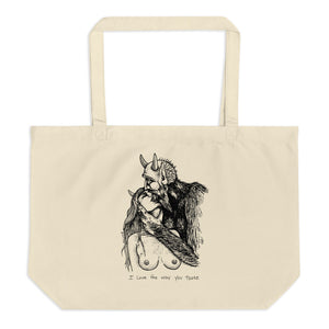 """ I Love The Way You Taste ""  Large organic tote bag"