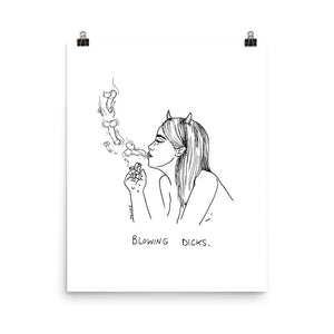 """ Blowing Dicks ""  Print / Poster"