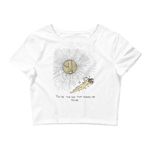 """ The Sun That Makes Me Shine "" Women's Crop Tee"