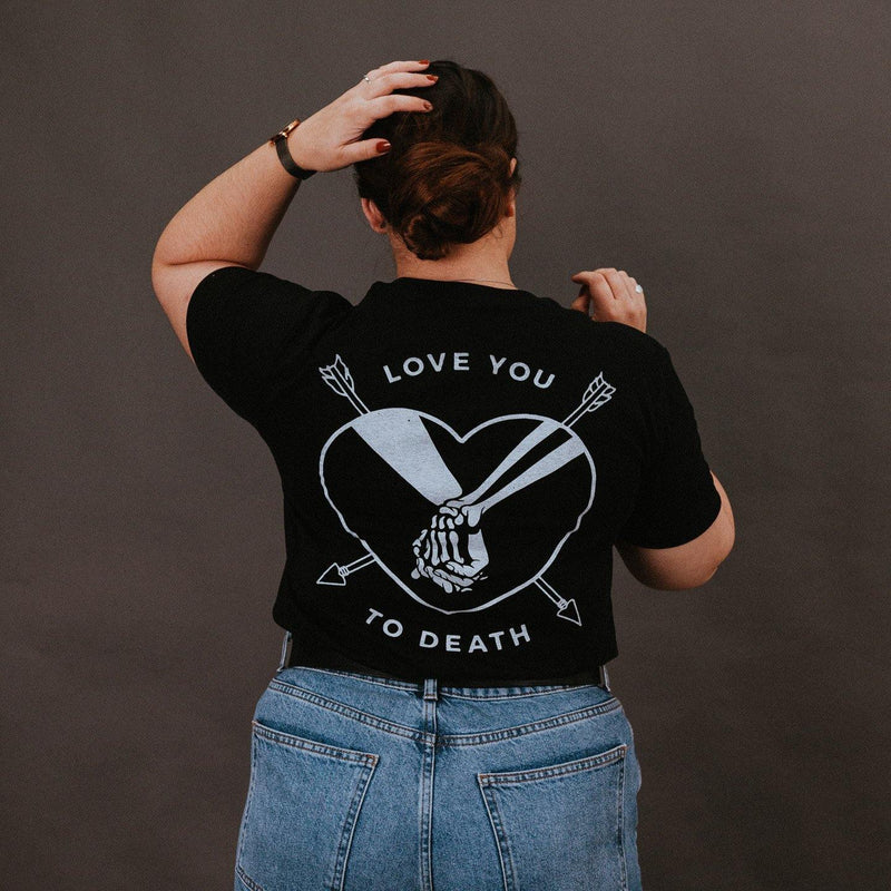 LOVE YOU TO DEATH - BLACK UNISEX T-SHIRT